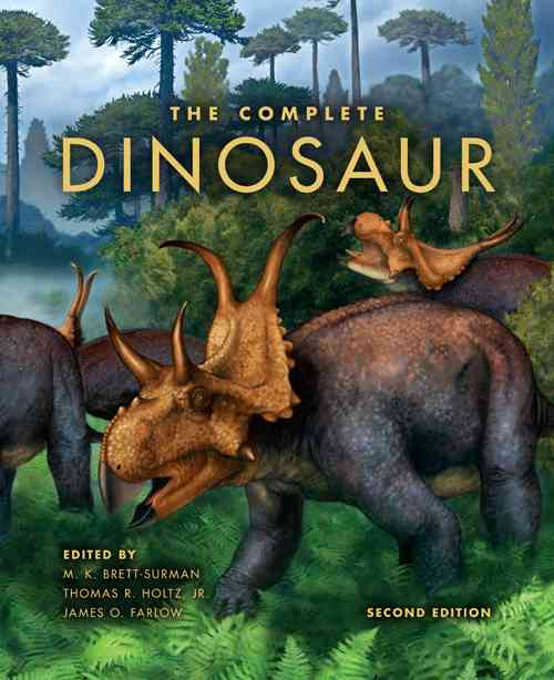 The Complete Dinosaur By Brett-surman, Michael K. (EDT)/ Holtz, Thomas R. (EDT)/ Farlow, James O. (EDT)/ Walters, Bob (ILT)