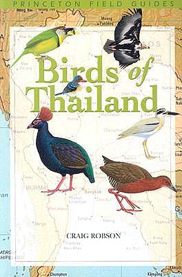 Birds of Thailand By Robson, Craig