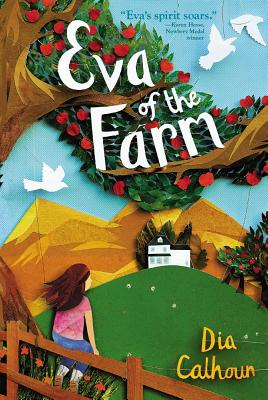 Atheneum Books for Young Readers Eva of the Farm (Reprint Edition) by Calhoun, Dia/ Slater, Kate [Paperback] at Sears.com